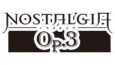 NOSTALGIA Op.3 公式サイト