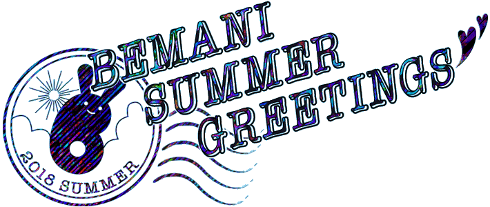 BEMANI SUMMER GREETINGS